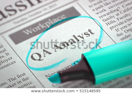 We are Hiring QA Analyst. 3D. Stock photo © tashatuvango