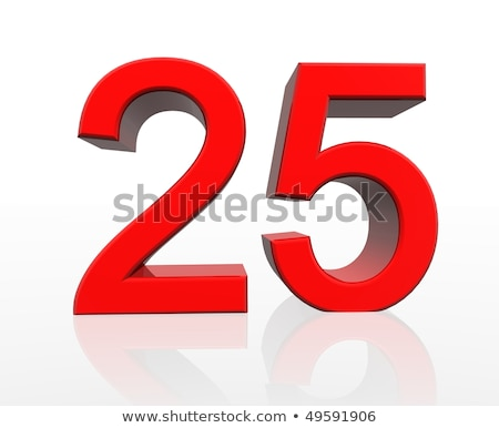 Red number 25 with reflection Stock photo © Zerbor