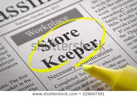 Store Keeper Vacancy in Newspaper. Stock photo © tashatuvango