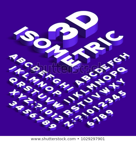 Stock photo: Isometric Alphabet and Numbers