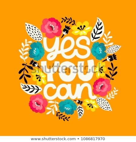 Sì può positivo ispirazione citare tipografia Foto d'archivio © cienpies