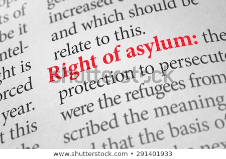 Definition of the term right of asylum in a dictionary Stock photo © Zerbor