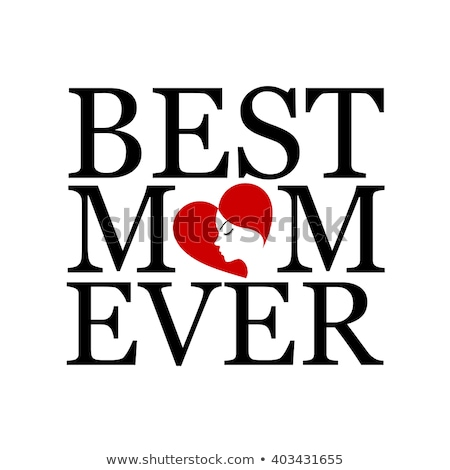 Best mom ever with face of a woman forming heart  Stock photo © shawlinmohd