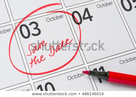 Save the Date written on a calendar - October 3 Stock photo © Zerbor