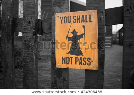 You shall not pass Stock photo © Stocksnapper
