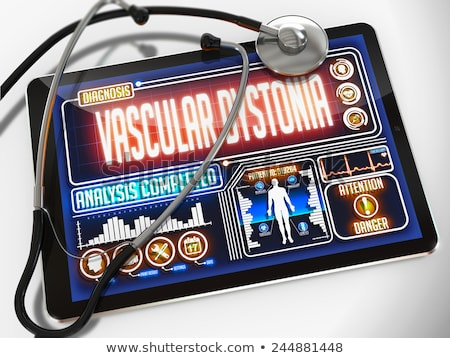 Vascular Dystonia on the Display of Medical Tablet. Stock photo © tashatuvango