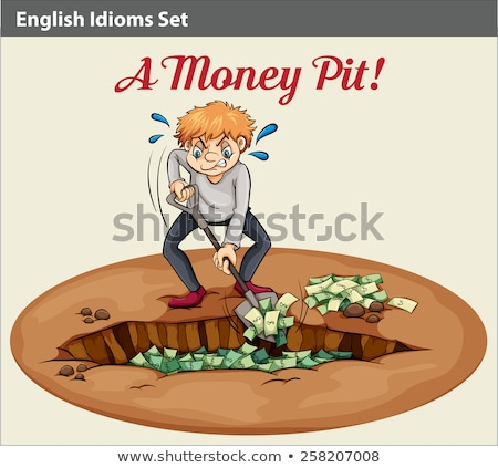 English idiom showing the wealth at the pit Stock photo © bluering