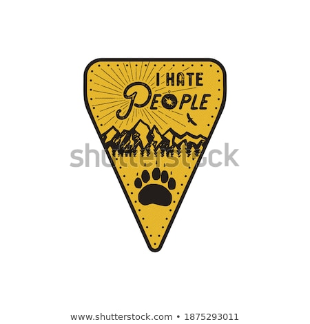 hand drawn travel badge   i hate people quote camping patch in monochrome style with mountains and stock photo © jeksongraphics