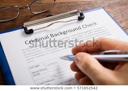 Strony nadzienie przestępca sprawdzić aplikacja formularza Zdjęcia stock © AndreyPopov