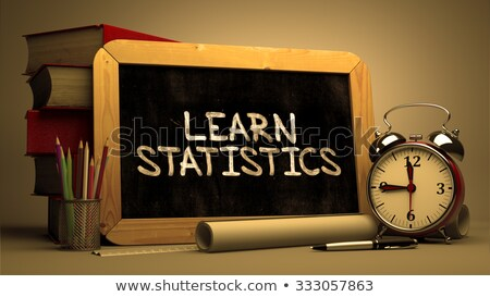 Learn Statistics.  Inspirational Quote on Chalkboard. Stock photo © tashatuvango