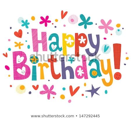 sketchy birthday card Stock photo © get4net