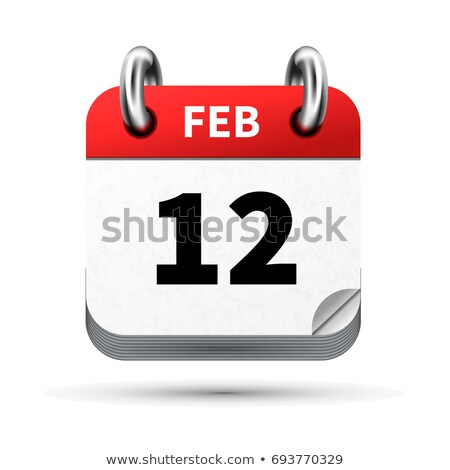 Bright realistic icon of calendar with 12 february date isolated on white Stock photo © evgeny89