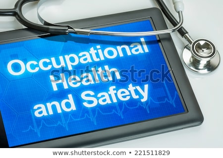 Tablet with the text Occupational Health and Safety Stock photo © Zerbor