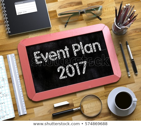 event plan concept on small chalkboard 3d stock photo © tashatuvango