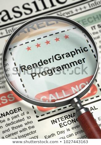 Render Graphic Programmer Job Vacancy. 3D. Stock photo © tashatuvango