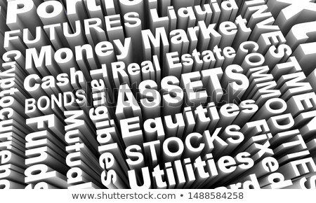 assets stocks bonds equities word collage 3d illustration stock photo © iqoncept