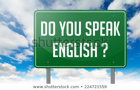 do you speak english on highway signpost stock photo © tashatuvango