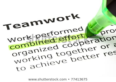 'Combined effort' highlighted, under 'Teamwork' Stock photo © ivelin