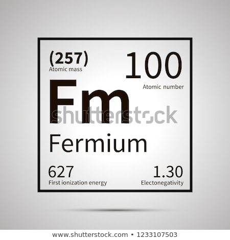 Fermium chemical element with first ionization energy, atomic mass and electronegativity values ,sim Stock photo © evgeny89