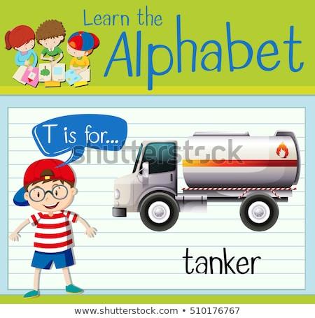Flashcard letter T is for tanker Stock photo © bluering