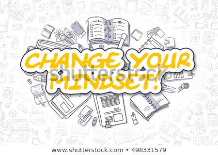 Change Your Mindset! With Doodle Design Icons. Stock photo © tashatuvango