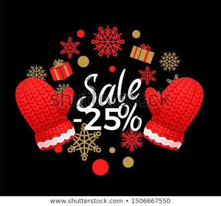 Winter Sale 25 Percent Off Poster. Wreath, Gloves Stock photo © robuart