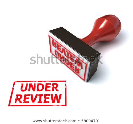 under review rubber stamp 3d illustration  Stock photo © dacasdo