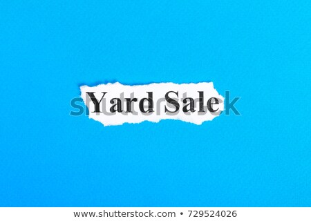Yard Sale Torn Paper Stock photo © ivelin