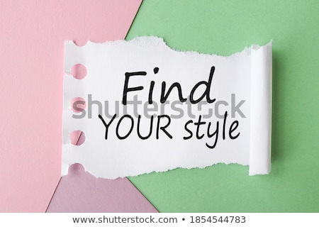 Stock photo: Find Your Style Ripped Paper
