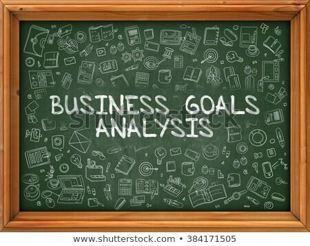 Business Goals Analysis - Hand Drawn on Green Chalkboard. Stock photo © tashatuvango