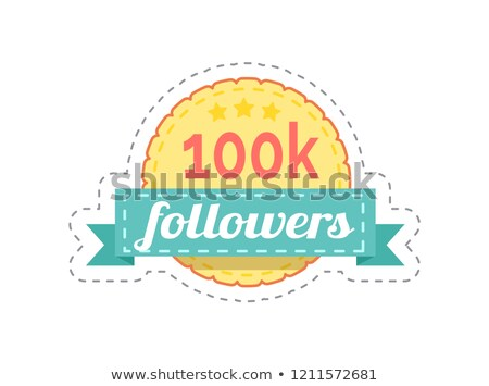 followers 100k rounded banner with ribbon vector stock photo © robuart
