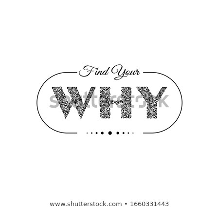 what is your why handwritten question stock photo © ivelin