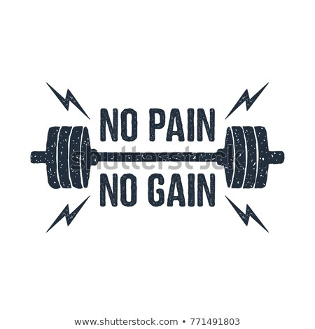 No pains, no gains Stock photo © bbbar