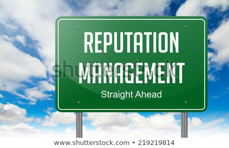 Reputation Management on Highway Signpost. Stock photo © tashatuvango
