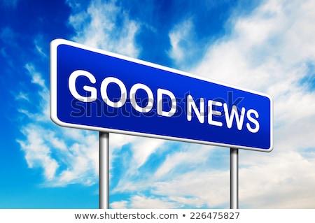 Una buena noticia carretera poste indicador noticias cielo azul felicidad Foto stock © tashatuvango