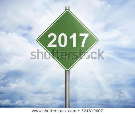 road sign 2017 stock photo © oakozhan