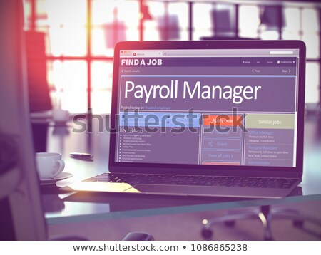 Job Opening Payroll Manager. 3D. Stock photo © tashatuvango