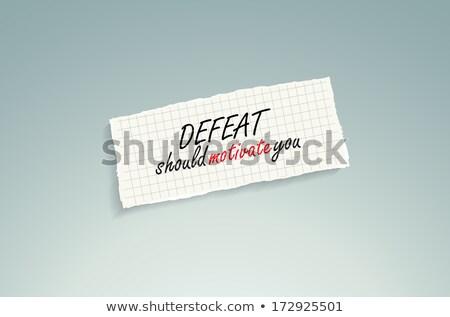 Vereség motivál kéz ír szöveg darab Stock fotó © maxmitzu
