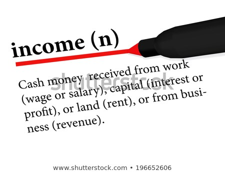 dictionary term of income isolated on white background Stock photo © Istanbul2009