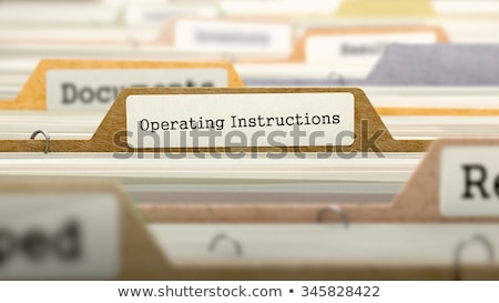 Folder with the label Operating Instructions Stock photo © Zerbor