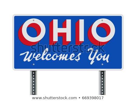 üdvözlet Ohio felirat út Stock fotó © AndreyKr