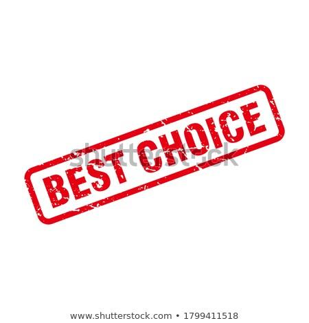 Legjobb választás bélyeg felirat csillag piros nyomtatott Stock fotó © barbaliss