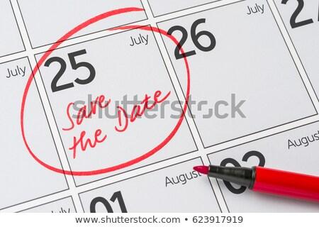 Mentés randevú írott naptár 25 buli Stock fotó © Zerbor