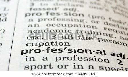 Uzman sözlük tanım kelime yumuşak odak Stok fotoğraf © chris2766