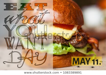 11 may Eat What You Want Day Stock photo © Olena