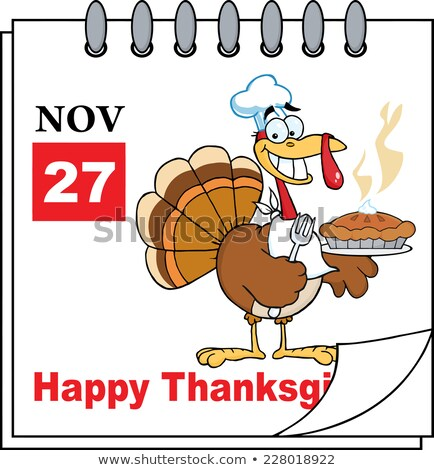 calendar page turkey chef with pie stock photo © hittoon
