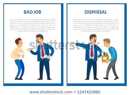 Dismissal of Worker for Bad Job Vector Posters Stock photo © robuart