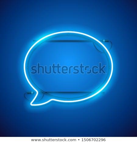 Blue Neon Speach Bubble Stock photo © Voysla