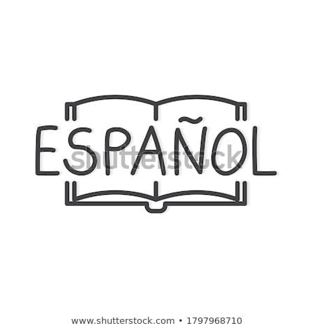 Espanol Stock photo © leeser