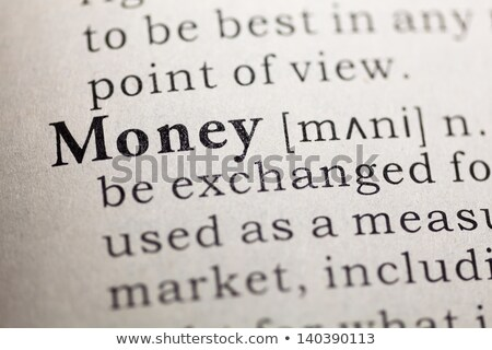 Definition of money. Stock photo © iofoto